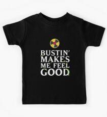 Bustin' Makes Me Feel Good Kids Tee