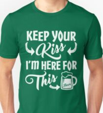Here For The Green Beer St Patrick's Day T-Shirt
