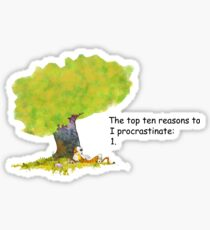 Calvin is a procrastinator Sticker