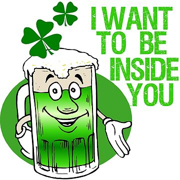 Green Beer Innuendo St Patrick's Day by Maehemm