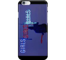 Girls, girls, girls  iPhone Case/Skin