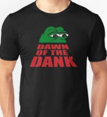 dawn of the dank T-Shirt