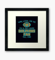 die hard dolphins Fan Framed Print