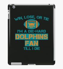 die hard dolphins Fan iPad Case/Skin