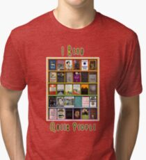 I Read Queer People Tri-blend T-Shirt