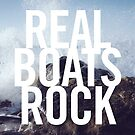 Real Boats Rock by Sophie Kirschner