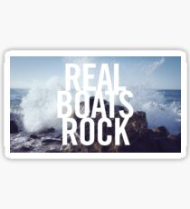Real Boats Rock Sticker