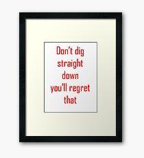 Minecraft Saying Framed Print
