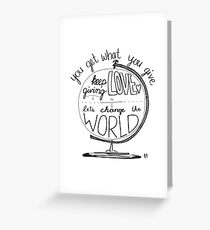 keep giving love Greeting Card
