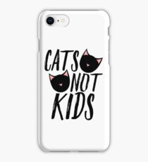 Cats not kids child free humor iPhone Case/Skin