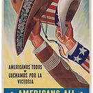 Americans All. Americanos Todos. Let's Fight for Victory.  - Vintage retro ww2 propaganda poster by 321Outright