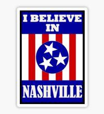 I Believe In Nashville Sticker