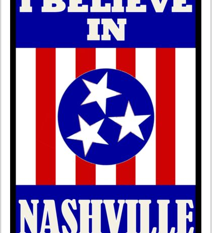 I Believe In Nashville Sticker
