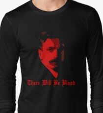 There Will Be Blood- Daniel Plainview Long Sleeve T-Shirt