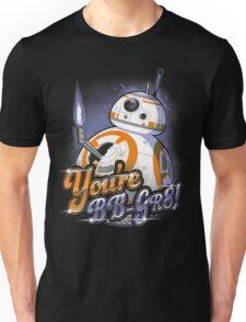 You're BB-GR8! T-Shirt