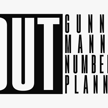 (OUT) Gunned, Manned, Numbered, Planned by colcas