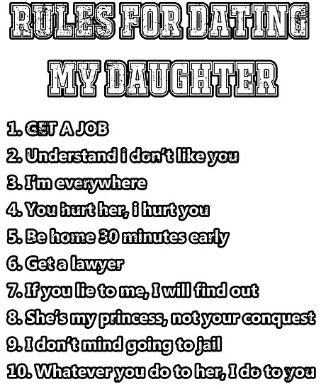 the 10 rules for dating my daughter
