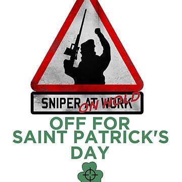 Sniper on hold - Saint Patrick's day by CaptainRouge