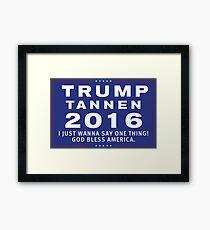 Trump/Tannen Ticket 2016 Framed Print