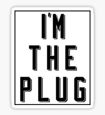 I'M THE PLUG Sticker