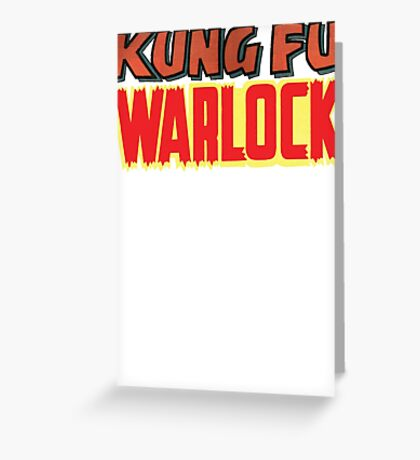 Kung Fu Warlock  Greeting Card