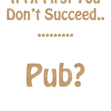 Pub Anyone? by slugman