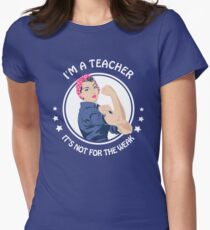 Teacher - Not for the weak T-Shirt