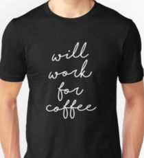 Camiseta ajustada Trabajará para el café [Dark Edition]