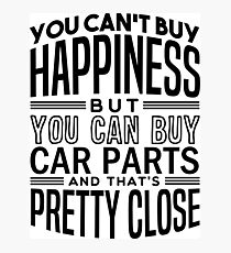 Happiness is car parts Photographic Print