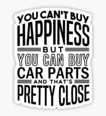 Happiness is car parts Sticker