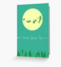 Never Grow Up Greeting Card