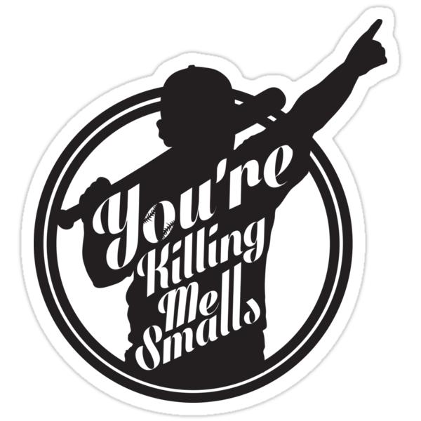 You're Killing Me Smalls T Shirt Women's