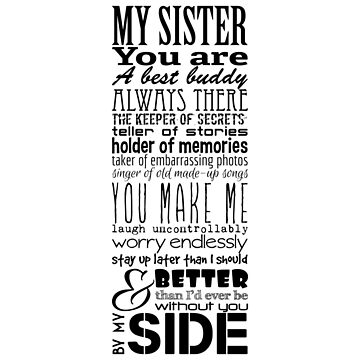 My Sister Typographic Print by ginacroberts