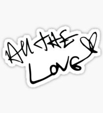 All The Love Sticker