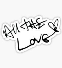 All The Love Sticker