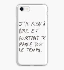 Rien à dire.  iPhone Case/Skin