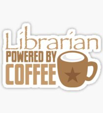 Librarian powered by Coffee Sticker