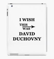 I wish this was David Duchovny iPad Case/Skin