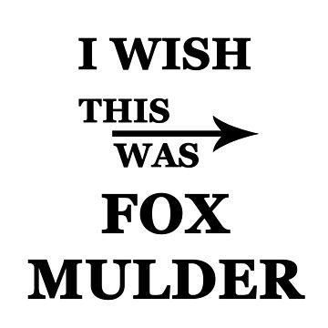 I wish this was Fox Mulder by alwayscaskett