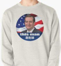 Ted Cruz ist ein Monster 2016 Sweatshirt