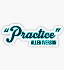 Practice Allen Iverson Sticker