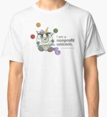 I AM A NONPROFIT UNICORN! Classic T-Shirt