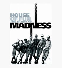 Madness - House of Fun Photographic Print