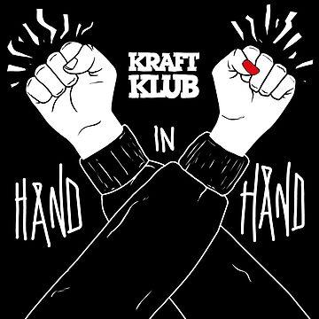 Kraftklub Hand in Hand by niceaesthetics