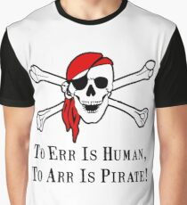 To Arr Is Pirate Skull Graphic T-Shirt