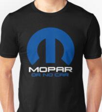 Mopar Or No Car Part Racing  T-Shirt