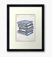 Smart Girls Read Books - book lover gift inspirational quote Framed Print
