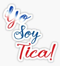 Yo Soy Tica I am Tica Sticker