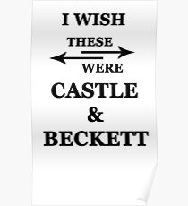 I wish these were Castle and Beckett Poster