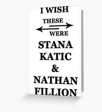 I wish these were Stana Katic and Nathan Fillion Greeting Card